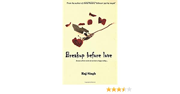 Buy Breakup Before Love: Because All Love Stories Do Not