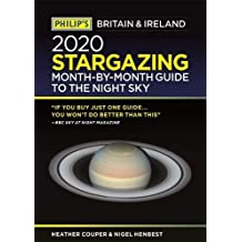 Philip's 2020 Stargazing Month-by-Month Guide to the Night Sky Britain & Ireland