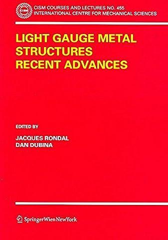 [(Light Gauge Metal Structures Recent Advances)] [Edited by Jacques Rondal