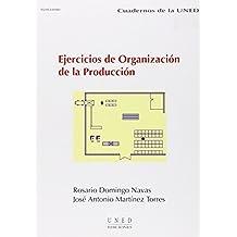 Ejercicios de Organización de La Producción (CUADERNOS UNED)