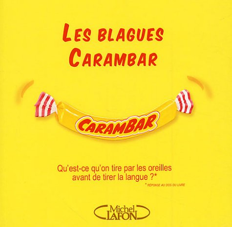 BLAGUES CARAMBAR T01