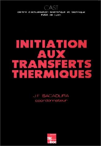 Initiation aux transferts thermiques