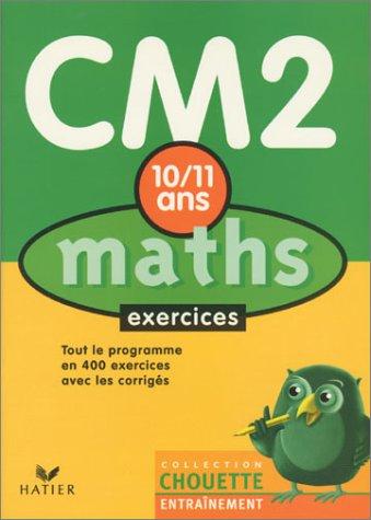 Chouette Entraînement : Maths, du CM2 à la 6e - 10-11 ans (+ corrigés)