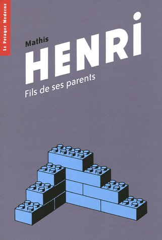 Henri : Fils de ses parents
