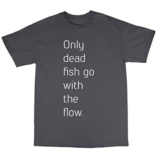 Only Dead Fish Go With The Flow T-Shirt Baumwolle Kohle