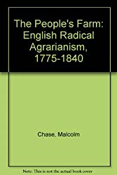 The People's Farm: English Radical Agrarianism, 1775-1840