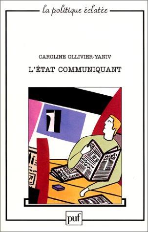 L'Etat communiquant par Caroline Ollivier-Yaniv