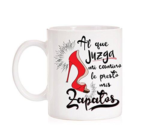MardeTé Taza Al Que juzga mi Camino le Presto mis Zapatos. Taza para Mujeres luchadoras.