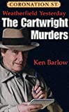 Weatherfield Yesterday: The Cartwright Murders