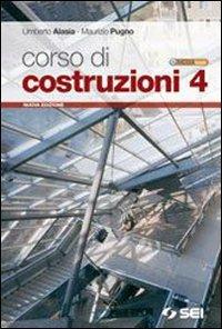 Corso di costruzioni. Per gli Ist. tecnici per geometri. Con CD-ROM. Con espansione online: 4