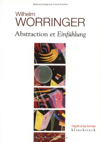Abstraction et Einfühlung. Contribution à la psychologie du style