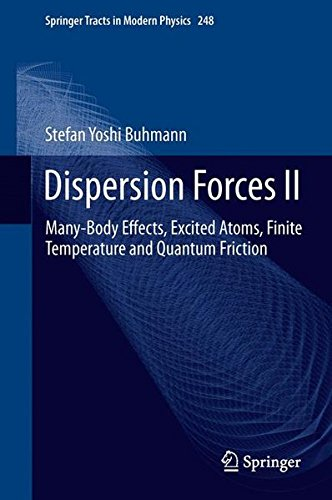 Dispersion Forces II (Springer Tracts in Modern Physics)