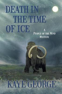 [Death in the Time of Ice] (By (author)  Kaye George) [published: February, 2014]