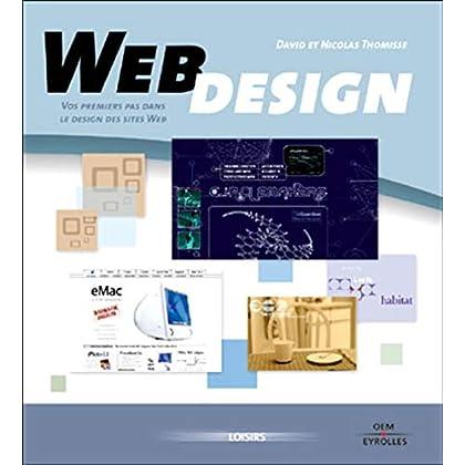 Web design volume 1 : Vos premiers pas dans le design de sites Web