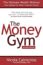 The Money Gym: The Ultimate Wealth Workout (2nd edition)