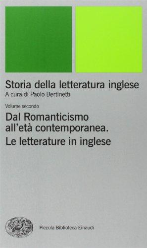 Storia della letteratura inglese: 2 di P. Bertinetti