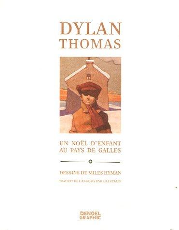 Un Noël d'enfant au Pays de Galles par Dylan Thomas, Miles Hyman