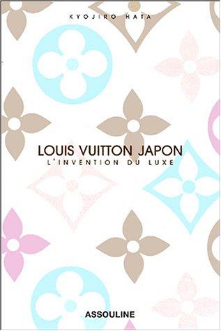 Louis Vuitton Japon : L'invention du luxe par Kyojiro Hata