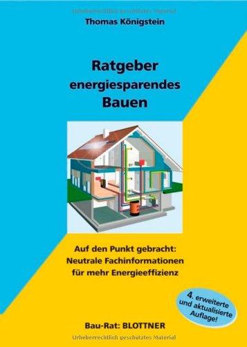 Preisvergleich Produktbild Ratgeber energiesparendes Bauen: Auf den Punkt gebracht: Neutrale Fachinformationen für mehr Energieeffizienz