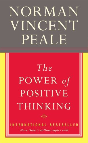 The Power of Positive Thinking by Norman Vincent Peale (2013-08-02)
