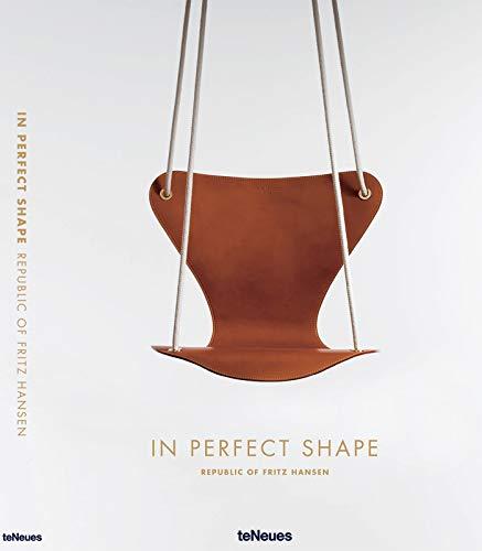 In Perfect Shape, Skandinavisches Design der Firma Fritz Hansen in einem stilsicheren Bildband (mit Texten auf Englisch) - 25x32 cm, 224 Seiten