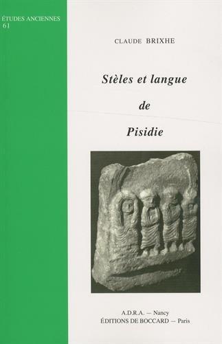 Stèles et langue de Pisidie par Claude Brixhe