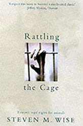 Rattling The Cage: Towards Legal Rights for Animals