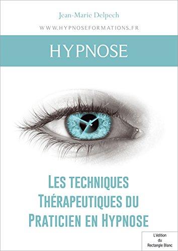 Livre gratuits Les techniques Thérapeutiques du Praticien en Hypnose pdf ebook