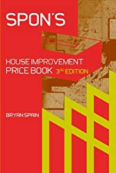 Spon's House Improvement Price Book, Third Edition