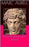 Pensées pour moi-même - Format Kindle - 1,59 €