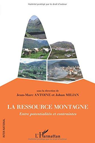 Ressource Montagne Entre Potentialites et Contraintes