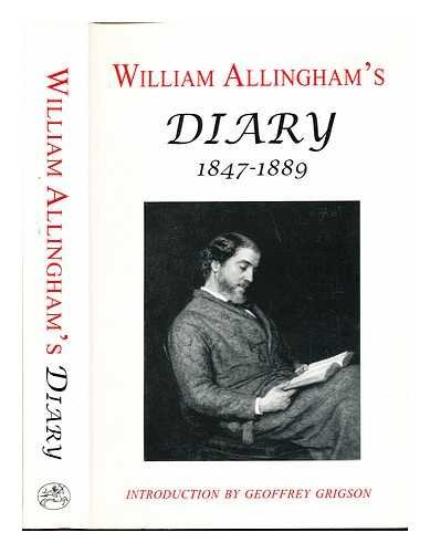 William Allingham's diary, (1847-1889) / [edited by H. Allingham and D. Radford ; introduction by Geoffrey Grigson]