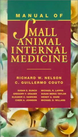 Manual of Small Animal Internal Medicine por Richard W. Nelson DVM