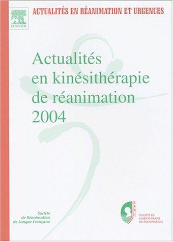 Actualités en kinésithérapie de réanimation 2004