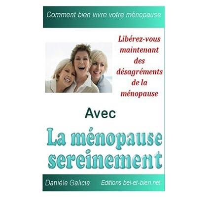 La ménopause sereinement: Remèdes naturels pour soulager les symptômes de la ménopause