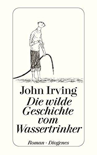 Buchseite und Rezensionen zu 'Die wilde Geschichte vom Wassertrinker (detebe)' von John Irving