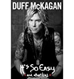 (It's So Easy) By Duff McKagan (Author) Hardcover on (Oct , 2011)
