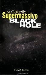 The Galactic Supermassive Black Hole