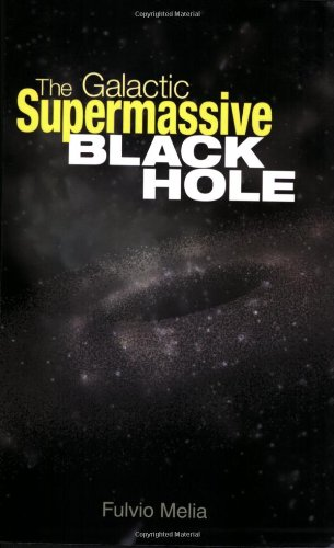 The Galactic Supermassive Black Hole -