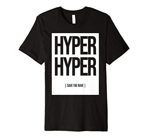 Hyper Hyper | 90er Rave, Festival, Techno Fun T-Shirt
