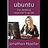 The Ubuntu Desktop Beginner's Guide - Second Edition