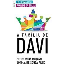 A Família de Davi (Os Dramas das Famílias de Davi Livro 2) (Portuguese Edition)