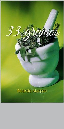 33 gramos por Ricardo Alarcon