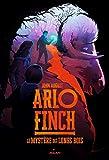 """Afficher """"Arlo Finch n° 01 Le Mystère des longs bois"""""""