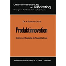 Produktinnovation - Verfahren und Organisation der Neuproduktplanung