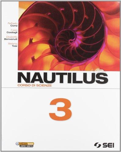 Nautilus. Corso di scienze. Per la Scuola media: 3