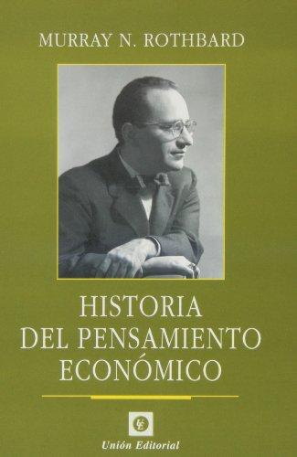 Historia del pensamiento economico (Clásicos de la Libertad) por Murray M. Rothbard