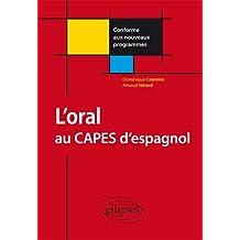 L'Oral au CAPES d'Espagnol Conforme aux Nouveaux Programmes
