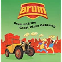 Brum and the Great Pizza Getaway