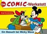 Image de Die Comic-Werkstatt: Ein Besuch bei Micky Maus